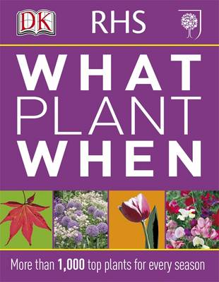 RHS What Plant When by DK