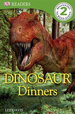 Dinosaur Dinners by Lee Davis
