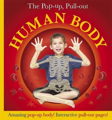 Pop-Up, Pull-Out Human Body by DK