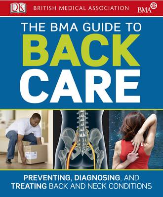 BMA Guide to Back Care by