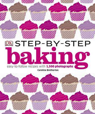 Step-by-Step Baking by