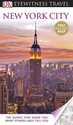 DK Eyewitness Travel Guide: New York City by DK