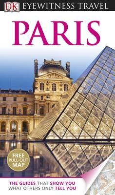 DK Eyewitness Travel Guide: Paris by Alan Tillier, DK