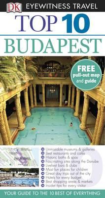 DK Eyewitness Top 10 Travel Guide: Budapest by DK, Craig Turp