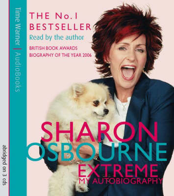 Sharon Osbourne : Extreme by Sharon Osbourne
