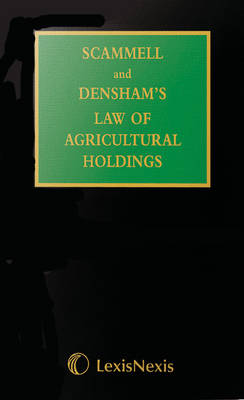 Scammell and Densham's Law of Agricultural Holdings Set Mainwork AND Supplement by Dr. Peter Williams