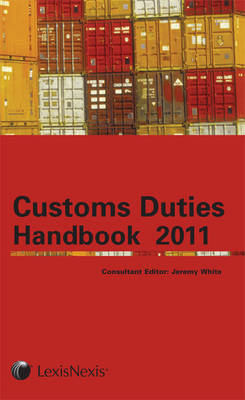 Tolley's Customs Duties Handbook by Jeremy White