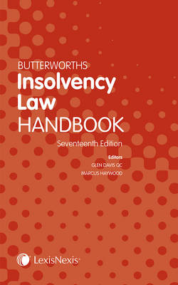 Butterworths Insolvency Law Handbook by Marcus Haywood