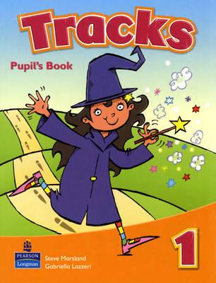 Tracks (Global) Student Book by Gabriella Lazzeri, Steve Marsland