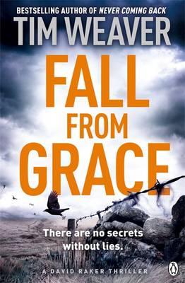 Fall from Grace David Raker Novel by Tim Weaver