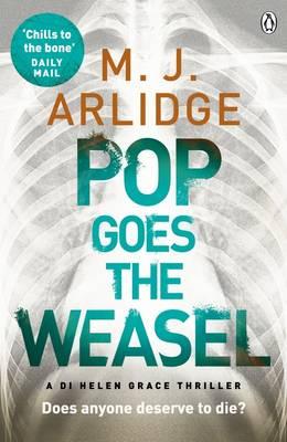 Pop Goes the Weasel Di Helen Grace 2 by M. J. Arlidge