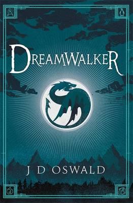 Dreamwalker by J.D. Oswald