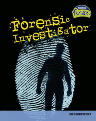 Forensic Investigator Measurement by Susan Glass