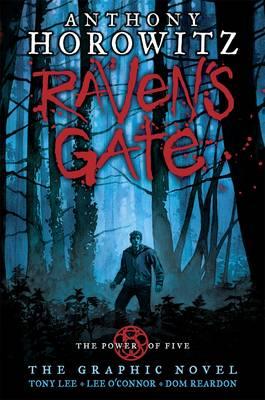 Raven's Gate - the Graphic Novel by Anthony Horowitz, Tony S. Lee