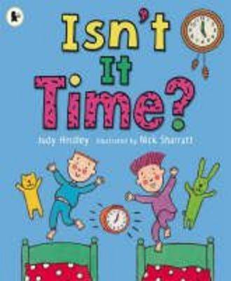 Isn't it Time? by Judy Hindley