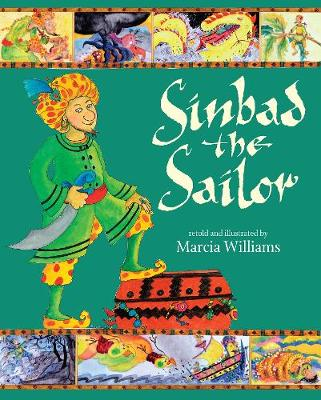 Sinbad the Sailor by Marcia Williams