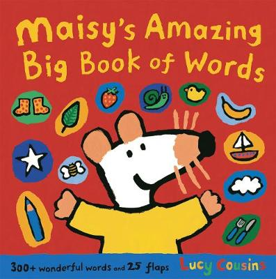 Maisy's Amazing Big Book of Words by Lucy Cousins