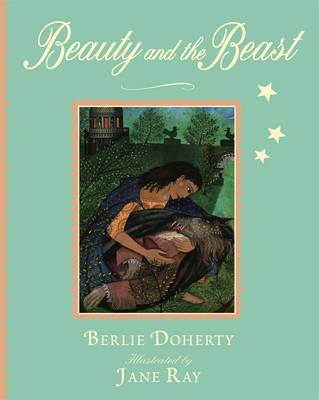 Beauty and the Beast by Berlie Doherty