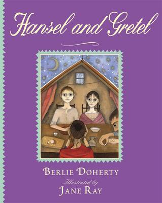 Hansel and Gretel by Berlie Doherty
