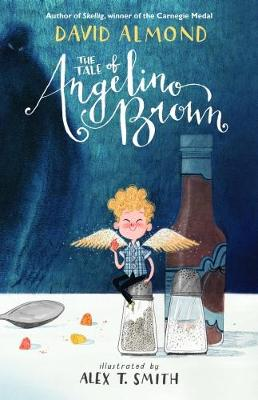 Cover for The Tale of Angelino Brown by David Almond