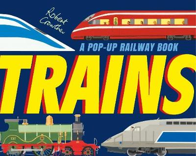 Trains by Robert Crowther