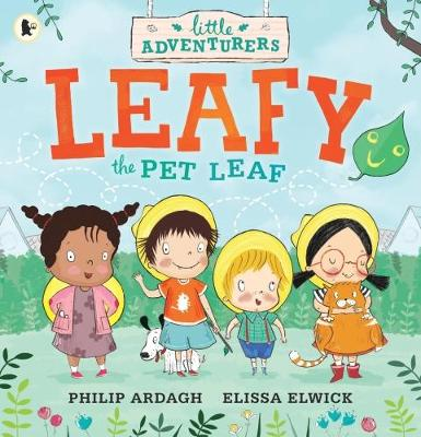Cover for Leafy the Pet Leaf by Philip Ardagh