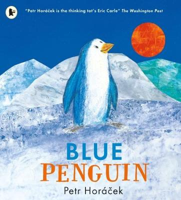 Cover for Blue Penguin by Petr Horacek