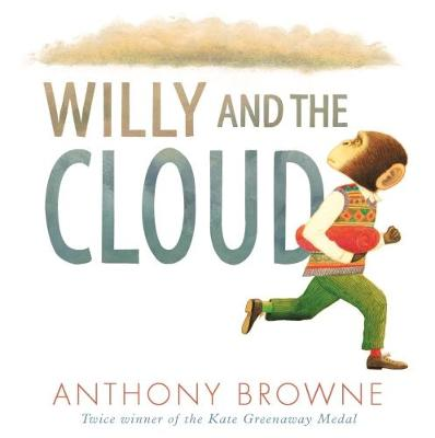 Cover for Willy and the Cloud by Anthony Browne
