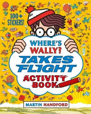 Where's Wally? Takes Flight Activity Book by Martin Handford