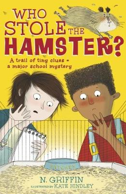 Who Stole the Hamster? by N. Griffin