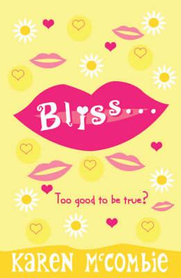 Bliss... by Karen Mccombie