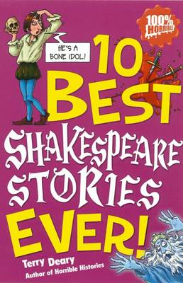 10 Best Shakespeare Stories Ever by Terry Deary