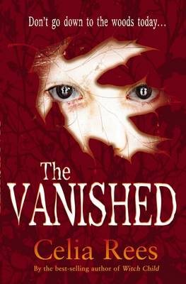 The Vanished by Celia Rees