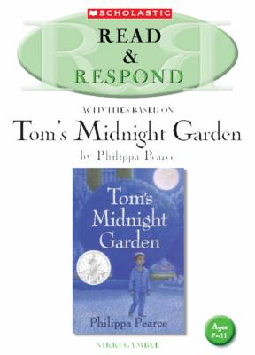 Tom's Midnight Garden Teacher Resource Teacher Resource by Nikki Gamble