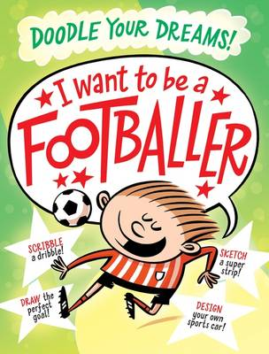 I Want To Be A Famous Footballer by Beach