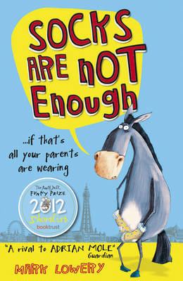 Socks Are Not Enough by Mark Lowery