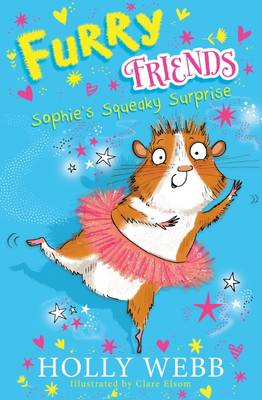 Sophie's Squeaky Surprise by Holly Webb