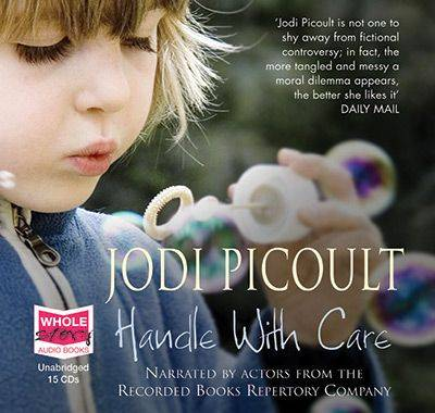 Handle with Care: Unabridged Audiobook by Jodi Picoult