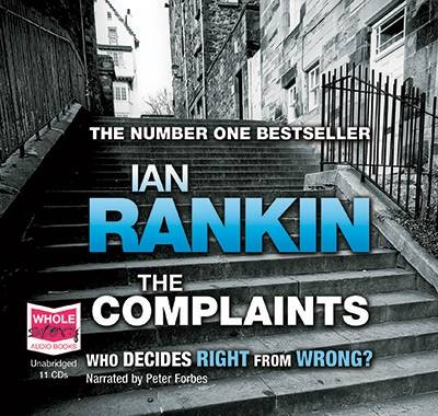 The Complaints: Unabridged Audiobook by Ian Rankin