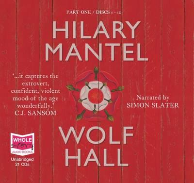 Wolf Hall: Unabridged Audiobook by Hilary Mantel