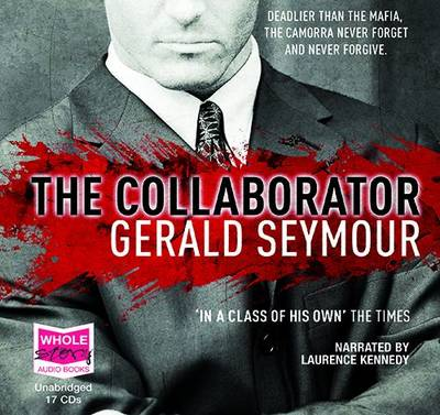 The Collaborator: Unabridged Audiobook by Gerald Seymour