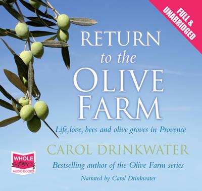 Return to the Olive Farm: Unabridged Audiobook by Carol Drinkwater