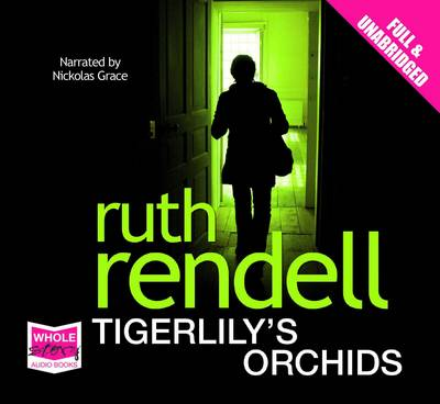 Tigerlily's Orchids: Unabridged Audiobook by Ruth Rendell
