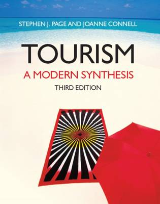 Tourism A Modern Synthesis by Stephen Page, Joanne Connell