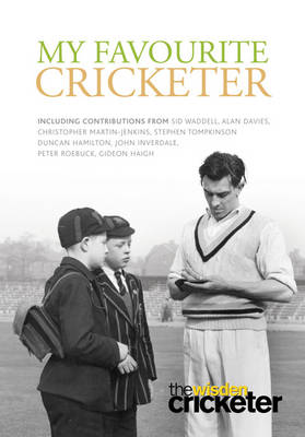 My Favourite Cricketer by John Stern