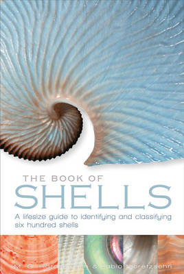 The Book of Shells by Fabio Moretzsohn, Jerry Harasewych