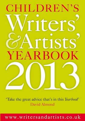 Children's Writers' & Artists' Yearbook 2013 by