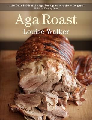 Aga Roast by Louise Walker
