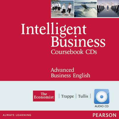 Intelligent Business Advanced Coursebook Audio CD 1-2 by Tonya Trappe, Graham Tullis
