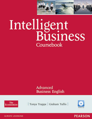Intelligent Business Advanced Coursebook by Tonya Trappe, Graham Tullis